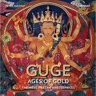 Guge - Ages of Gold: The West -Tibetan Masterpieces by Peter van Han (Hardback, 2016)