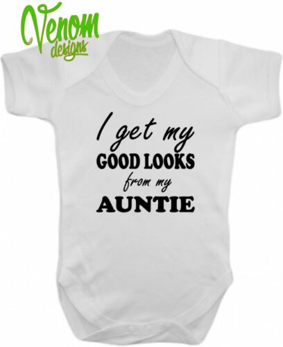 I Get My Good Looks From My Auntie Funny Humour Baby Grow Body Suit vest Unisex