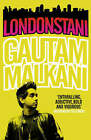 Londonstani by Gautam Malkani (Paperback, 2007)