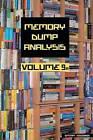 Memory Dump Analysis Anthology: Volume 9A by Software Diagnostics Institute, Dmitry Vostokov (Paperback, 2012)