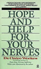 Hope and Help for Your Nerves by Claire Weekes (Paperback, 1991)