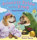 Princess Zelda and the Frog by Carol Gardner (Hardback, 2011)