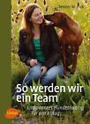 So werden wir ein Team von Hester M. Eick (2016, Klappenbroschur)