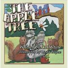 The Apple Tree by Cal White 9781424186365