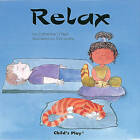 Relax by Catherine O'Neill (Paperback, 1993)
