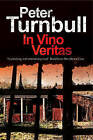 In Vino Veritas: A British Police Procedural by Peter Turnbull (Paperback, 2016)