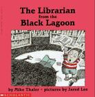 Black Lagoon: The Librarian from the Black Lagoon by Mike Thaler (1997, Paperback)