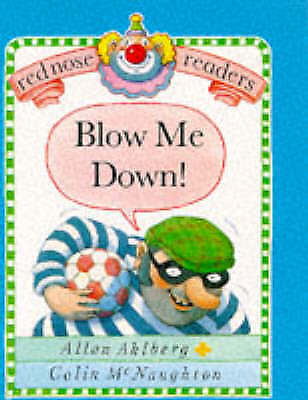 """AS NEW"" Red Nose Readers Blow Me Down, Ahlberg, Allan, Book"