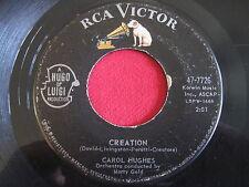 CAROL HUGHES - CREATION / LOVE KISSES - RCA VICTOR 47-7726 - POPCORN 45