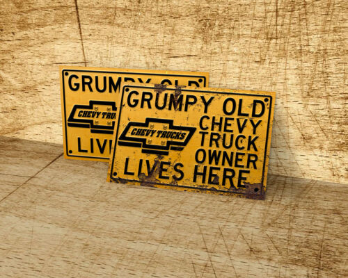 home man cave Grumpy Old Chevy Truck owner lives here sign for garage