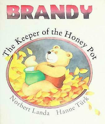 Brandy: The Keeper of the Honeypot (Brandy Bear Series) Norbert Landa Hardcover