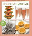 Come One, Come All: Easy Entertaining with Seasonal Menus by Lee Svitak (Hardback, 2008)