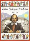 William Shakespeare And The Globe by Aliki (Paperback, 2000)