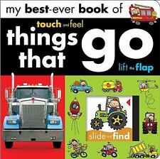 My Best Ever: Things That Go by Make Believe Ideas (2013, Board Book)