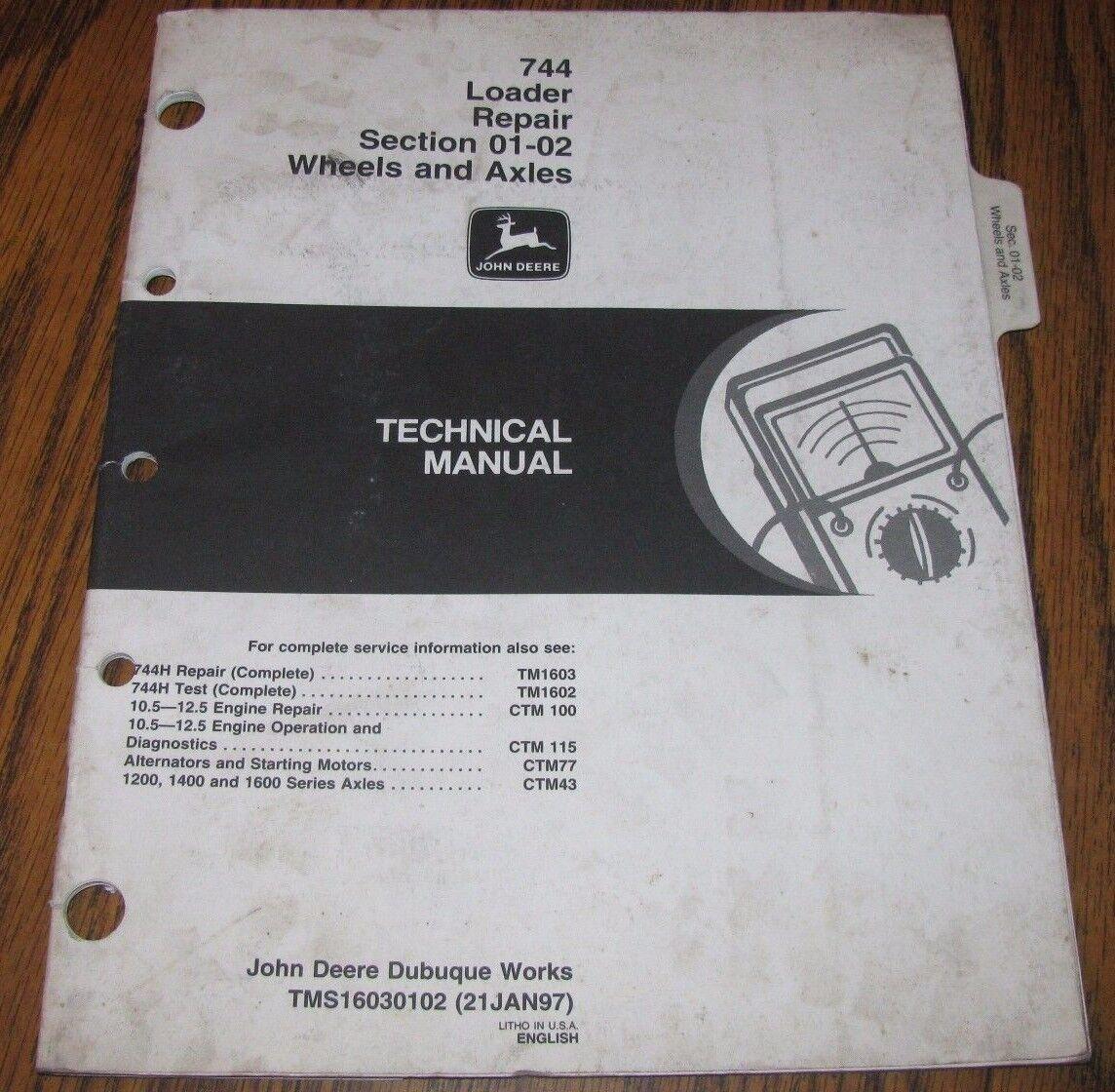 John Deere 744 Wheel Loader Wheels Axles Technical Repair Service Manual  TM1603