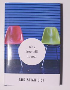 Details about Why Free Will Is Real Book by Christian List 9780674239814  2019