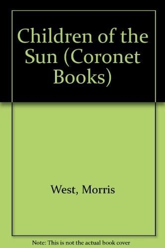 1 of 1 - Good, Children of the Sun (Coronet Books), West, Morris, Book