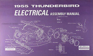 1955 Ford Thunderbird Electrical Assembly Manual Wiring ...