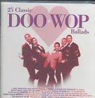 25 Classic Doo Wop Ballads 0030206655520 by Various Artists CD