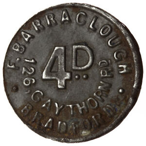 F-Barraclough-Gaythorne-Rd-Bradford-Yorkshire-4d-Bracteate-Token-Rare