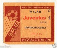 CALCIO   BIGLIETTO  TICKET   MILAN    JUVENTUS  CAMPIONATO   1975/76