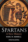 Spartans: A New History by Nigel M. Kennell (Paperback, 2009)