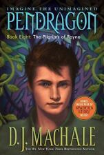 Pendragon: The Pilgrims of Rayne 8 by D. J. MacHale (2008, Paperback)