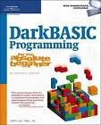 Darkbasic Programming for the Absolute Beginner by Jerry Lee Ford (Paperback, 2008)