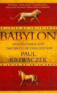 Babylon-Mesopotamia-and-the-Birth-of-Civilization-Paperback-by-Kriwaczek