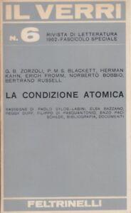 Il Verri, rivista letteraria, 1962, Feltrinelli, n. 6, La condizione atomica