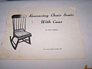 Surprising Details About Reweaving Chair Seats With Cane By Gena Thames Nj Extension Bulletin 291 Gmtry Best Dining Table And Chair Ideas Images Gmtryco