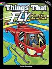 Things That Fly Stained Glass Coloring Book by Peter Donahue (Paperback, 2013)