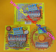 CD Compilation Mauro Miclini Hit Mania Dance Champions LUNA POP no lp mc(C3)