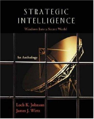 Strategic Intelligence: Windows into a Secret World, ,1931719276, Book, Good