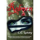 Reborn by C C Spivey (Paperback / softback, 2014)