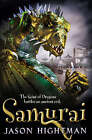 The Saint of Dragons: Samurai by Jason Hightman (Paperback, 2006)