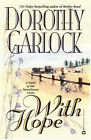 With Hope by Dorothy Garlock (Paperback, 1999)