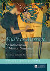 Music as Message: An Introduction to Musical Semantics by Constantin Floros (Hardback, 2016)
