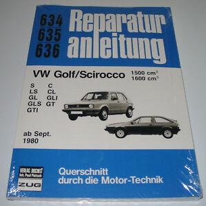 Reparaturanleitung-VW-Golf-I-GT-GTI-GLI-GLS-GL-LS-C-CL-S-Scirocco-II-Typ-53-NEU