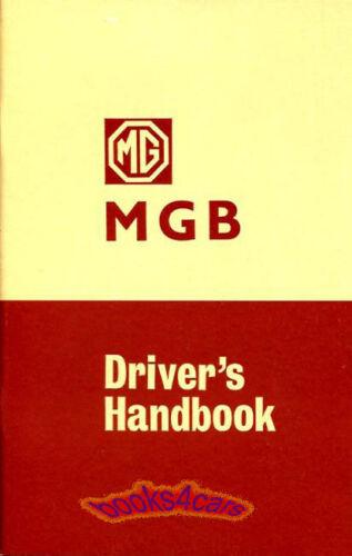 MGB OWNERS MANUAL 1968-1969 MG DRIVERS HANDBOOK GUIDE ROADSTER B GT 68 69 MGBGT