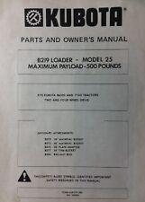 Kubota B219 Loader Model 25 For B6000 B6100 B7100 B Tractor Owner Amp Parts Manual