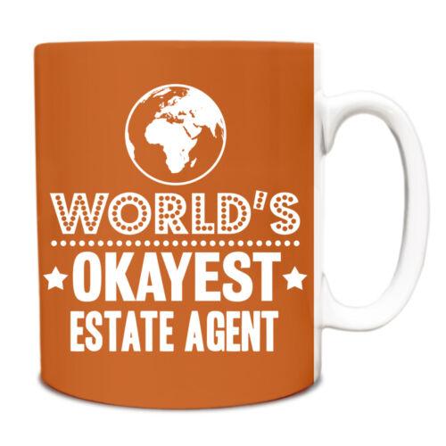Orange World/'s Okayest agent immobilier Drôle Idée Cadeau Mug travail 077