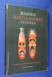 BUSINESS-SAINTS-amp-SINNERS-DECODED-Martin-Mankowski-BOOK-Business-Management