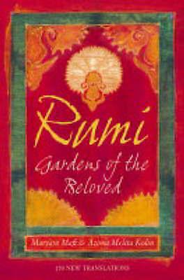 Rumi: Gardens of the Beloved: 150 new translations, Mafi, Maryam & Kolin, Azima