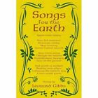 Songs for The Earth 9781436396066 by Leonard Gibbs Book