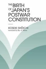 The Birth Of Japan's Postwar Constitution, Moore, Ray A, Koseki Shoichi, Accepta