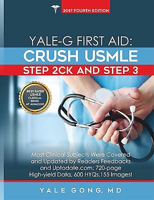Yale-G First Aid: Crush USMLE Step 2CK & Step 3 (4th or 5th