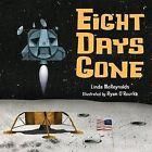 Eight Days Gone by Linda McReynolds (Hardback, 2012)