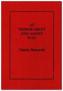 Charles-Bukowski-AT-TERROR-STREET-amp-AGONY-WAY-1968-1ST-ED-1ST-STATE-1-18-FINE