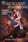 Reckless Ambitions by John Paul Ried (Paperback / softback, 2016)